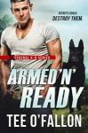 """Armed """"N' Ready - Tee O'Fallon"""