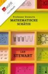 Professor Stewarts mathematische Schätze (German Edition) - Ian Stewart, Monika Niehaus, Bernd Schuh