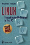 Linux Unleashing The Workstation In Your Pc - Stefan Strobel, Thomas Uhl