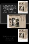 Stoic Six Pack - Meditations of Marcus Aurelius and More: The Complete Stoic Collection - Marcus Aurelius, Seneca, Epictetus