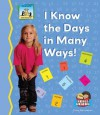I Know the Days in Many Ways! - Tracy Kompelien