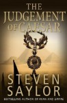 The Judgement of Caesar (Roma sub Rosa) - Steven Saylor