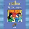 Caillou: At the Theater - Johanne Mercier
