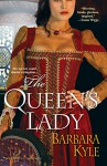 The Queen's Lady (Thornleigh Book 1) - Barbara Kyle