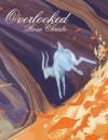 Overlooked - Rose Christo