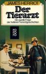 Der Tierarzt - James Herriot, Ulla H. de Herrera