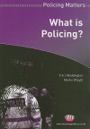 What Is Policing? - P.A.J. Waddington, Martin Wright