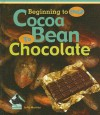 Cocoa Bean to Chocolate - Julie Murray