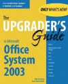 Upgrader's Guide to Microsoft Office System 2003 - Mike Que Development, Susan Sales Harkins, Mike Que Development