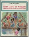 Jean-Lou et Sophie construisent une cabane - Marcel Marlier