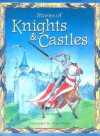 Stories of Knights & Castles - Anna Milbourne