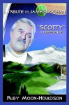 """A Tribute to James Doohan """"Scotty"""": A Reference - Ruby Moon-Houldson"""