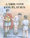 A Triumph For Flavius - Caroline Dale Snedeker, Amanda Ho