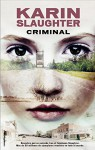 Criminal (Criminal (roca)) (Spanish Edition) - Karin Slaughter