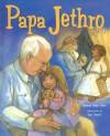 Papa Jethro - Deborah Cohen, Jane Dippold