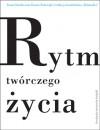 Rytm twórczego życia - Iwona Smolka, Żaneta Nalewajk