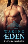 Waking Eden - Rhenna Morgan