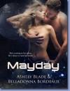 Mayday - Ashley Blade, Belladonna Bordeaux