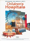 Designing the World's Best: Children's Hospitals - Images Publishing
