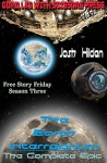 The Earth Interregnum: The Collected Edition (The Free Story Friday Collection Book 3) - Josh Hilden, Gypsy Heart Editing