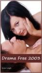 Drama Free 2003 - Josie Leigh