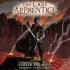 The Last Apprentice: Fury of the Seventh Son (Book 13) - Joseph Delaney, Patrick Arrasmith