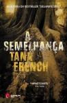 A Semelhança - Tana French