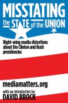 Misstating the State of the Union: Right-wing Media Distortions About the Clinton and Bush Presidencies - MediaMatters.org