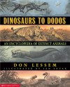 Dinosaurs to Dodos: An Encyclopedia of Extinct Animals - Dino Don Lessem