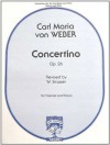 Concertino Op 26, Clarinet and Piano - Carl Maria von Weber, W. Strasser
