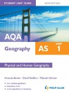 Aqa as Geography Student Unit Guide: Unit 1 Physical and Human Geography - Amanda Barker, David Redfern