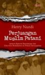 Perjuangan Muslim Patani - Herry Nurdi