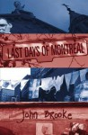 Last Days of Montreal - John Brooke