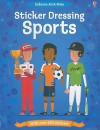Sticker Dressing Sports (Sticker Activity Books) - Kate Davies