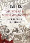 Edinburgh Murders & Misdemeanours - David Brandon