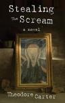 Stealing The Scream - Theodore Carter
