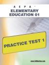 'PA Elementary Education 01 Practice Test 1 - Sharon Wynne