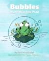 Bubbles: Big Stink in Frog Pond - Ben Woodard, Fran Riddell