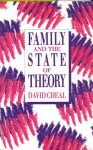 Family and the State of Theory - David Cheal