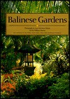 Balinese Gardens - Luca Invernizzi Tettoni, William Warren