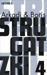 Gesammelte Werke 4 - Arkady Strugatsky, Boris Strugatsky