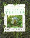 The Garden Trellis - Roy C. Strong