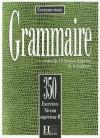 Les 350 Exercices de Grammaire - Superieur 2 Textbook - Various