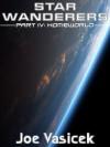 Star Wanderers: Homeworld (Star Wanderers, #4) - Joe Vasicek