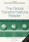 The Global Transformations Reader: An Introduction to the Globalization Debate - David Held, Anthony McGrew
