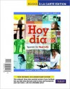 Hoy Dia: Spanish for Real Life, Volumes 1 and 2, Books a la Carte Edition - John T. McMinn, Nuria Alonso García