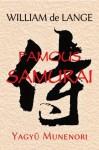 Famous Samurai: Yagyu Munenori - William de Lange
