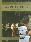 Archimedes: The Father of Mathematics - Heather Hasan