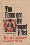 The Baron and the Arrogant Artist - Anthony Morton