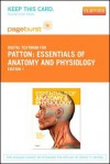 Essentials of Anatomy and Physiology - Pageburst E-Book on Vitalsource (Retail Access Card) - Kevin T. Patton, Gary A. Thibodeau, Matthew M. Douglas